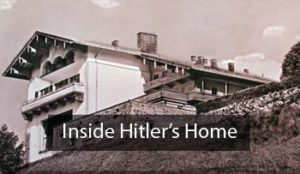 Inside Hitler's Home (The Berghof)