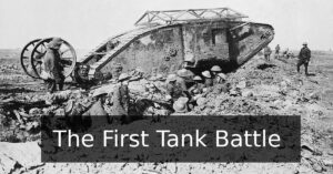 The Emergence of Tank Warfare: The Battle of Flers-Courcelette